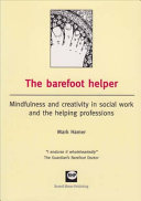 The Barefoot Helper : of hopelessness, taking excitement and creativity away...