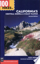 100 Hikes in California s Central Sierra and Coast Range  2nd Ed