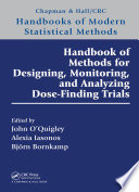 Handbook of Methods for Designing  Monitoring  and Analyzing Dose Finding Trials