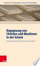 Begegnung von Christen und Muslimen in der Schule