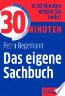 30 Minuten Das eigene Sachbuch
