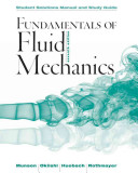 Student Solutions Manual and Student Study Guide Fundamentals of Fluid Mechanics  7e