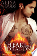 Heart of a Dragon (Fallen Immortals 2) Pdf/ePub eBook