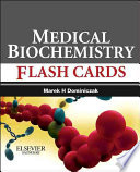 Baynes and Dominiczak s Medical Biochemistry Flash Cards with STUDENT CONSULT Online Access 1