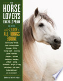 The Horse Lover s Encyclopedia