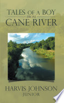 Tales of a Boy from Cane River