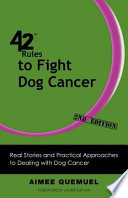 42 Rules to Fight Dog Cancer  2nd Edition