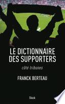 Le dictionnaire des supporters