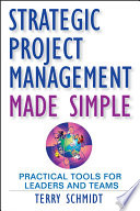 Strategic Project Management Made Simple : it also noted that most of...