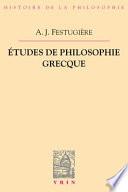 Études de philosophie grecque