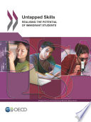 PISA Untapped Skills Realising the Potential of Immigrant Students