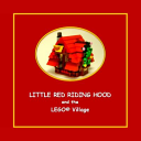 Little Red Riding Hood and the LEGO Village