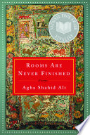 Rooms Are Never Finished  Poems