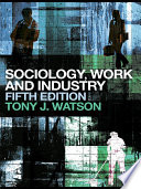 Sociology  Work and Industry