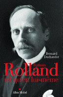 Romain Rolland - Au seuil de la dernière porte