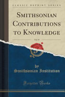 Smithsonian Contributions to Knowledge  Vol  19  Classic Reprint