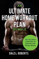 An Ultimate Home Workout Plan Bundle