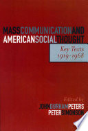Mass Communication And American Social Thought book