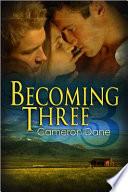 Becoming Three