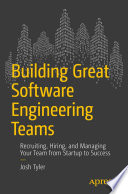 Building Great Software Engineering Teams