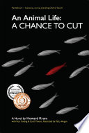 An Animal Life: A Chance To Cut (Series Book 2) : mike london is the vet school's...