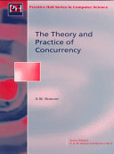 The Theory and Practice of Concurrency