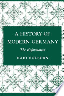 A History of Modern Germany  The Reformation