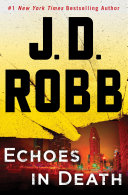 Echoes in Death  1 New York Times Bestselling