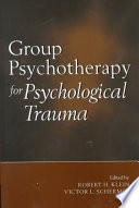 Group Psychotherapy for Psychological Trauma Book PDF
