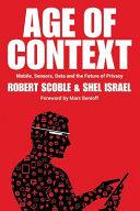 Ebook Age of Context Epub Robert Scoble,Shel Israel Apps Read Mobile