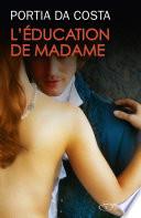 L   ducation de Madame