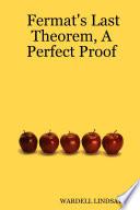 Fermat S Last Theorem A Perfect Proof book