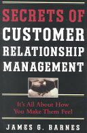 Secrets of Customer Relationship Management