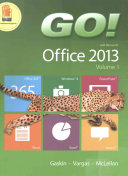 Go! with Office 2013 Volume 1 & Technology in Action, Introductory & Myitlab with Pearson Etext -- Access Card -- For Go! with Technology in Action Pa