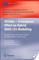 DESider     A European Effort on Hybrid RANS LES Modelling
