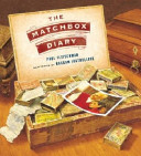 The Matchbox Diary /Paul Fleischman, Illustrated by Bagram Ibatoulline