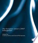 The European Union s 2007 Enlargement