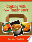 Cooking with All Things Trader Joe s