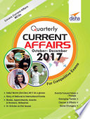 Quarterly Current Affairs - October to December 2017 for Competitive Exams Vol 4