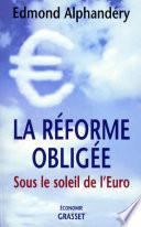 La réforme obligée
