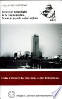 Sociétés et technologies de la communication : France et pays de langue anglaise : colloques de 1990