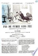 Pas de fumeée sans feu comedie-proverbe en un acte, mêlée de couplets par m. Bayard