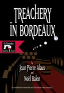 Treachery in Bordeaux Within The City Limits The