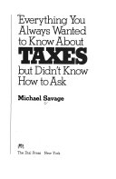 Everything You Always Wanted to Know about Taxes But Didn t Know how to Ask Book PDF