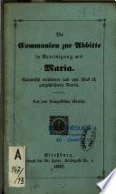 Die Communion zur Abbitte in Vereinigung mit Maria