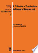 A Collection of Contributions in Honour of Jack van Lint