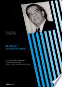 Die Welten des Paul Frischauer