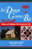 In Days Gone By : portrait of folklife...