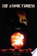The Atomic Express