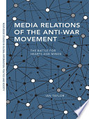 Media Relations of the Anti War Movement
